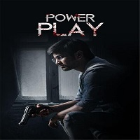 Power Play (2021) Unofficial Hindi Dubbed Full Movie Watch Online HD Print Free Download