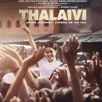 Thalaivi (2021) Hindi Full Movie Watch Online HD Print Free Download