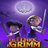 A Tale Dark & Grimm (Season 1) Hindi Dubbed (5.1 DD) [Dual Audio] All Episodes   WEB-DL 720p HD [2021 Netflix Series]