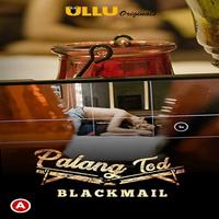 Blackmail (Palang Tod) 2021 Hindi Short Film 720p   480p WEB-HD x264